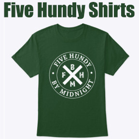 Five Hundy Shirts